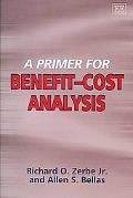 Primer for Benefit-Cost Analysis