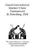 Grand International Masters' Chess Tournament St. Petersburg, 1914