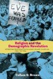 Religion and the Demographic Revolution (Studies in Modern British Religious History)