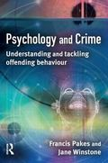 Psychology and Crime Understanding and Tackling Offending Behaviour