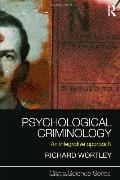 Psychological Criminology: An Integrative Ap