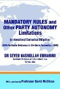 Mandatory Rules And Other Party Autonomy Limitations In International Contractual Obligation...