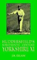 Huddersfield's Nineteenth-Century Yorkshire XI