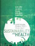 Sustainability and Health Supporting Global Ecological Integrity in Public Health