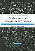 Environmental Management Systems A Step-by-Step Guide To Implementation And Maintenance