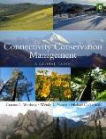 Connectivity Conservation: A Management Guide