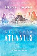 Discover Atlantis A Guide to Reclaiming the Wisdom of the Ancients