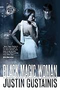 Black Magic Woman: A Quincey Morris Supernatural Investigation