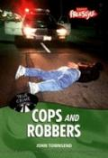 Cops and Robbers (Raintree Freestyle: True Crime) (Raintree Freestyle: True Crime)