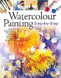 Watercolour Painting: Step-by-Step (Step By Step)