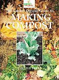 The Garden Organic Guide to Making Compost
