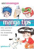 Manga Tips: The Pocket Reference to Drawing Manga (Mini Manga)