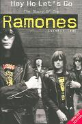 Hey Ho Let's Go The Story of the Ramones