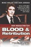 Nicholas Van Hoogstraten Blood & Retribution