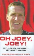 Joey Jones My Life In Football