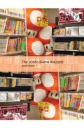 The Global Videogames Industry (International Screen Industries)