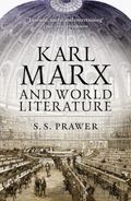 Karl Marx and World Literature (Second Edition)