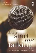 Don't Start Me Talking: Interviews with Contemporary Poets