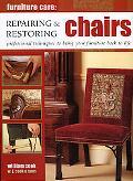 Furniture Care Repairing & Restoring Chairs