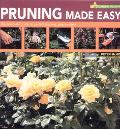 Pruning Made Easy The Complete Guide To Perfect Pruning, Step-By-Step