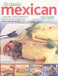 70 Classic Mexican Recipes