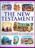 Children's Illustrated Bible: The New Testamen