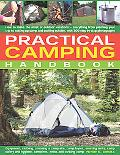 Practical Camping Handbook: How to Plan Outdoor Vacations - Everything from Planning Your Tr...