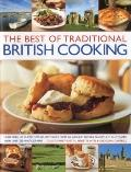 Very Best of Traditional British Cooking : More than 70 classic step-by-step recipes from ar...