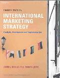 International Marketing Strategy Analysis, Development and Implementation
