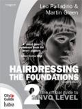 Hairdressing - the Foundations The Official Guide to Level 2