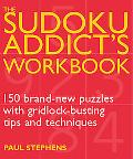 The Sudoku Addict's Workbook