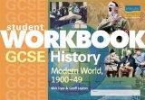 GCSE History: Modern World History, 1900-49: Student Workbook