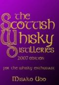 Scottish Whisky Distilleries: For the Whisky Enthusiast