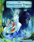 Enchanted Forest A Scottish Fairytale