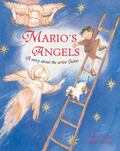 Mario's Angels A Story About the Artist Giotto