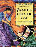 Jamil's Clever Cat A Folk Tale from Bengal
