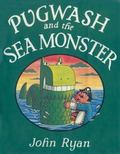 Pugwash and the Sea Monster (Captain Pugwash Series)