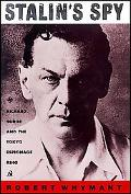 Stalin's Spy Richard Sorge And the Tokyo Espionage Ring