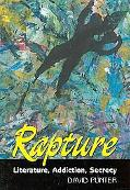 Rapture Literature, Secrecy, Addiction