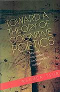 Toward a Theory of Cognitive Poetics: Second, Expanded and Updated Edition