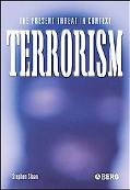 Terrorism The Present Threat in Context