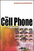 Cell Phone An Anthropology of Communication