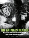 Animals Reader The Essential Classic and Contemporary Writings