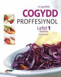 Cogydd Proffesiynol Diploma: Level 1 (Welsh Edition)