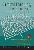 Critical Thinking for Students: Learn the Skills of Analysing, Evaluating and Producing Argu...