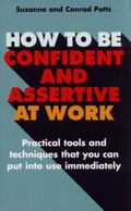 How to Be Confident and Assertive at Work