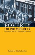 Poverty or Prosperity: What Tax is Best for a Flourishing Economy