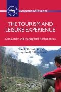 Tourism and Leisure Experience : Consumer and Managerial Perspectives