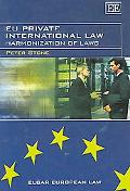 EU Private International Law Harmonization of Laws