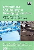 Environment and Industry in Developing Countries Assessing the Adoption of Environmentally S...
